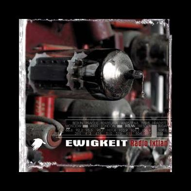 Ewigkeit - Radio Ixtlan