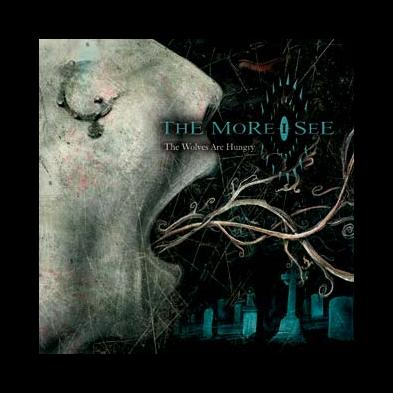 The More I See - The Wolves Are Hungry