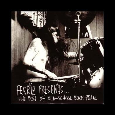 V/A - Fenriz Presents... The Best Of Old-School Black Metal