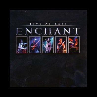 Enchant - Live At Last