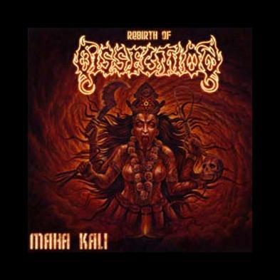 Dissection - Maha Kali