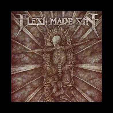 Flesh Made Sin - Dawn Of The Stillborn
