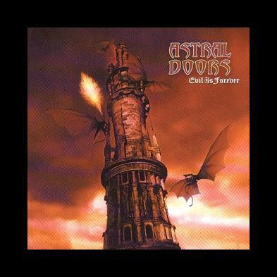 Astral Doors - Evil Is Forever