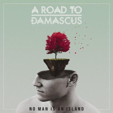 A Road To Damascus - No Man Is An Island