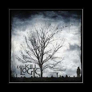 Dry Kill Logic - The Dead And Dreaming