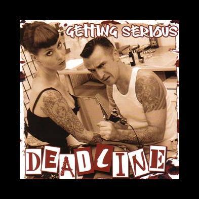 Deadline - Getting Serious