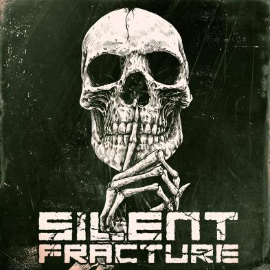 Silent Fracture - Silent Fracture