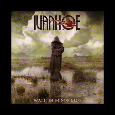 Ivanhoe - Walk In Mindfields