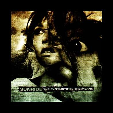 Sunride - The End Justifies The Means