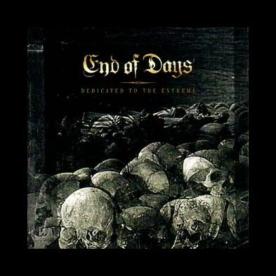 End Of Days - Dedicated To The Extreme
