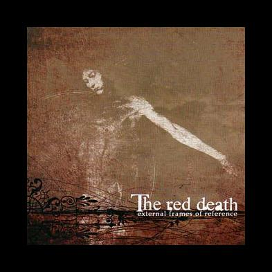 The Red Death - External Frames Of Reference
