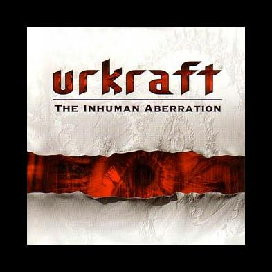 Urkraft - The Inhuman Aberration