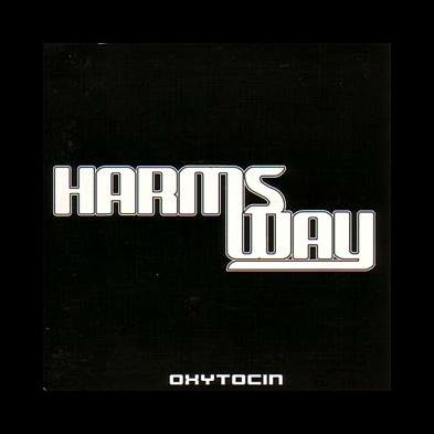 Harms Way - Oxytocin