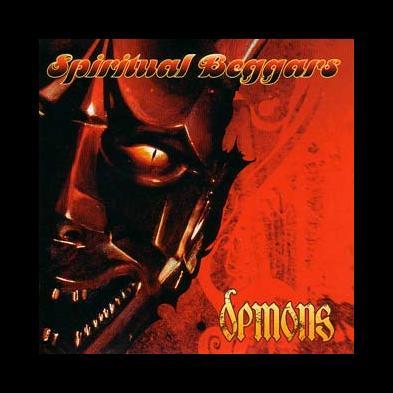 Spiritual Beggars - Demons