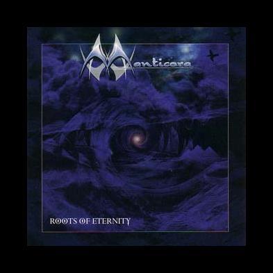 Manticora - Roots Of Eternity