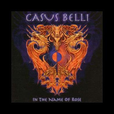 Casus Belli - In The Name Of Rose