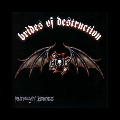 Brides Of Destruction - Runaway Brides