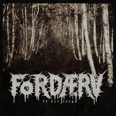 Fordærv - Fy For Satan