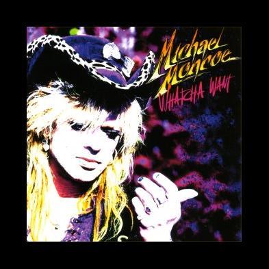 Michael Monroe - Whatcha Want
