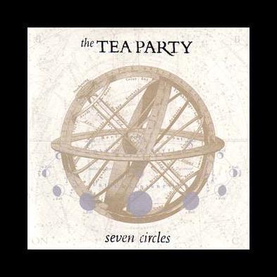 The Tea Party - Seven Circles