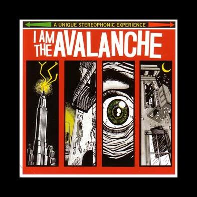 I Am The Avalanche - I Am The Avalanche