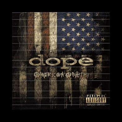 Dope - American Apathy