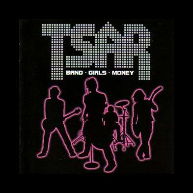 Tsar - Band - Girls - Money