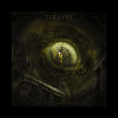 Tyranny - Tides Of Awakening