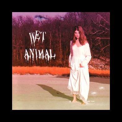 Wet Animal - Wet Animal