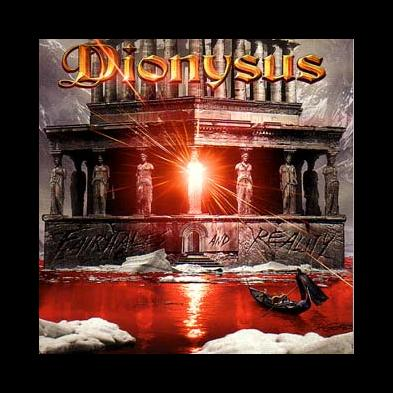 Dionysus - Fairytales And Reality