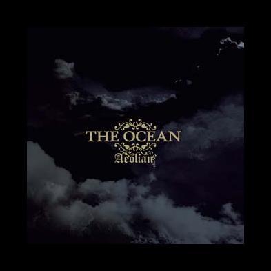 The Ocean - Aeolian