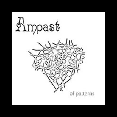 Ampast - Of Patterns