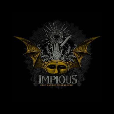 Impious - Holy Murder Masquerade