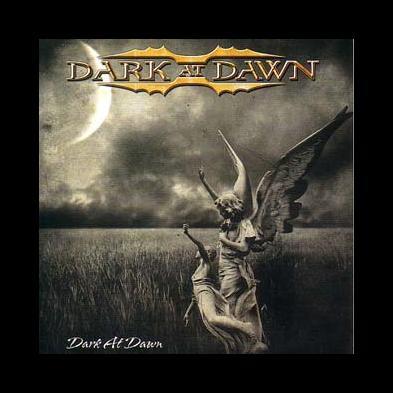 Dark At Dawn - Dark At Dawn