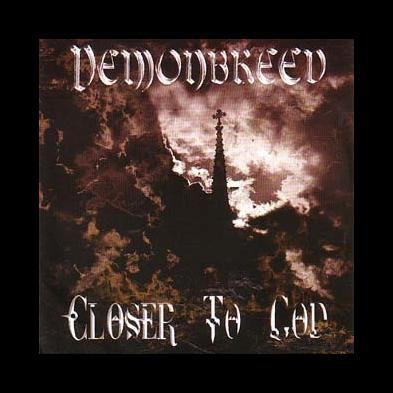 Demonbreed - Closer To God