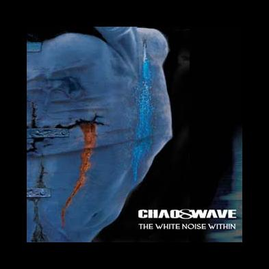 Chaoswave - The White Noise Within