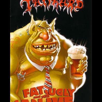 Tankard - Fat, Ugly And Still (A)Live