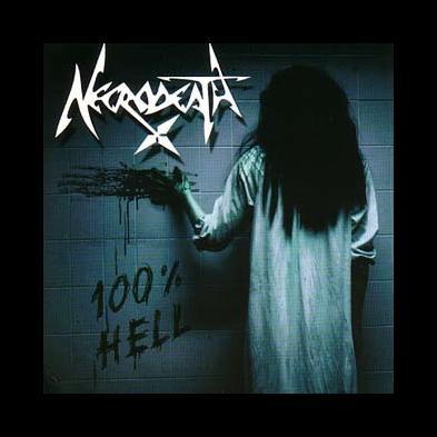 Necrodeath - 100% Hell