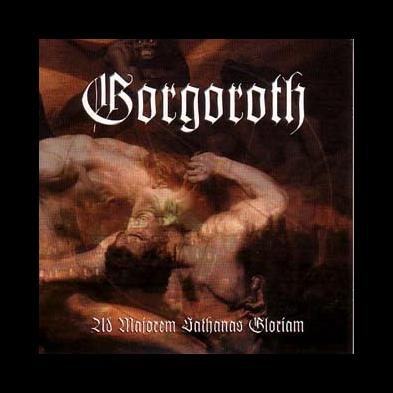 Gorgoroth - As Majorem Sathanas Gloriam