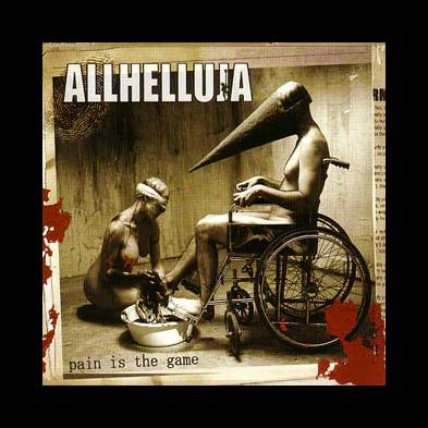 Allhelluja - Pain Is The Game