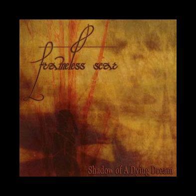 Frameless Scar - Shadow Of A Dying Dream