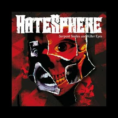 HateSphere - Serpent Smiles And Killer Eyes