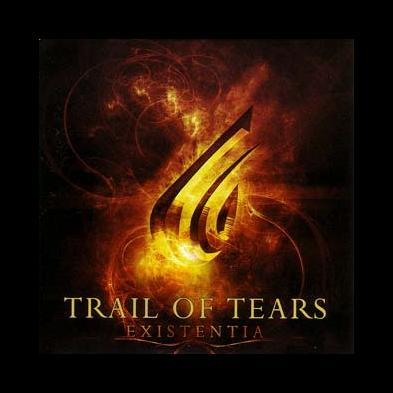 Trail Of Tears - Existentia