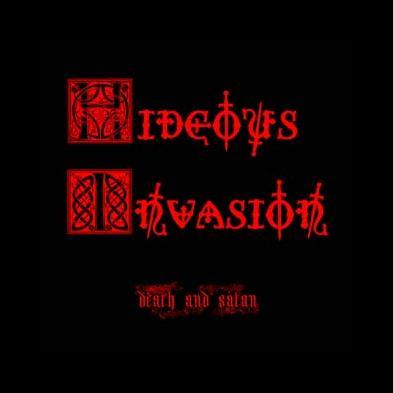 Hideous Invasion - Death And Satan