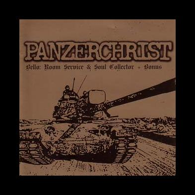 Panzerchrist - Bello: Room Service & Soul Collector + Bonus