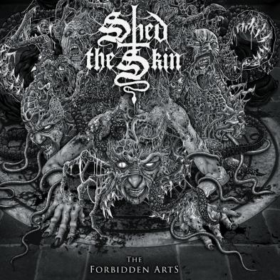 Shed the Skin - The Forbidden Arts
