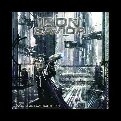 Iron Savior - Megatropolis
