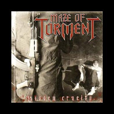Maze Of Torment - Hidden Cruelty
