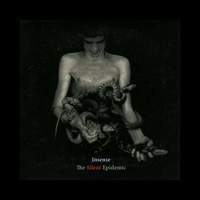 Insense - The Silent Epidemic