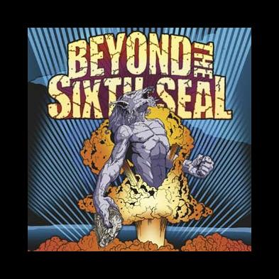 Beyond The Sixth Seal - Resurrection Of Everything Tough